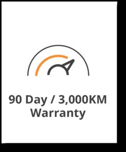 90 Day / 3000 Kilometer Warranty